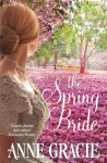 The Spring Bride by Anne Gracie (Chance Sisters, Book 3)