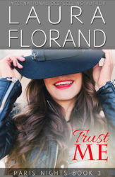 Trust Me by Laura Florand (Paris Nights, Book 3)