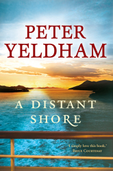 A Distant Shore by Peter Yeldham