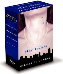 Blue Bloods Boxed Set (Books 1-3) by Melissa de la Cruz