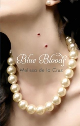 Blue Bloods by Melissa de la Cruz (Blue Bloods, Book 1)