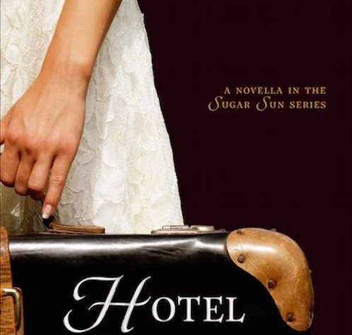Hotel Oriente by Jennifer Hallock (Sugar Sun, Novella)