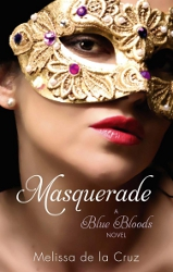 Masquerade by Melissa de la Cruz (Blue Bloods, Book 2)