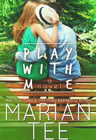 Play With Me by Marian Tee (Play With Me, #1)
