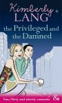 The Privileged and the Damned by Kimberly Lang (Riva cover preview)