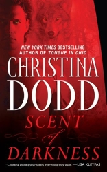 Scent of Darkness by Christina Dodd (Darkness Chosen, Book 1)