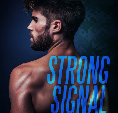 Strong Signal by Megan Erickson and Santino Hassell (Cyberlove, Book 1)