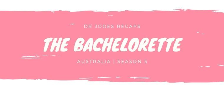 Dr Jodes recaps: The Bachelorette S5