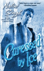 Caressed by Ice by Nalini Singh (Psy/Changeling Series, Book 3)