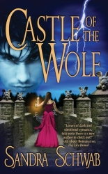 Castle of the Wolf by Sandra Schwab