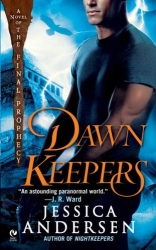 Dawnkeepers by Jessica Andersen (Final Prophecy, Book 2)