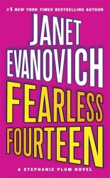 Fearless Fourteen by Janet Evanovich (Stephanie Plum, Book 14)
