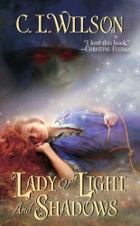 Lady of Light and Shadows by C. L. Wilson (Tairen Soul, Book 2)