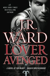Lover Avenged by J. R. Ward: 10 things I love-hate-kthnxbye