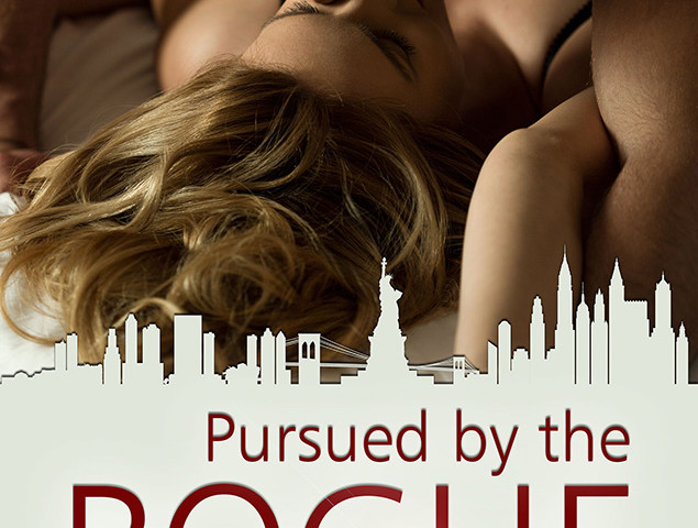 Pursued By The Rogue by Kelly Hunter (Fairy Tales of New York, #1)