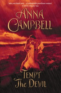 Tempt the Devil by Anna Campbell (Trade Paperback featuring chaste hero and heroine about to catch pneumonia)