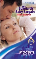 The Spaniard's Baby Bargain by Helen Bianchin (Modern Romance)