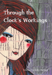 Through The Clock's Workings (Anthology)